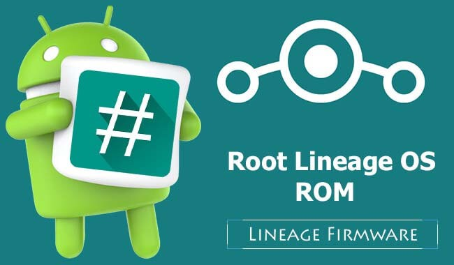 Root LineageOS ROM