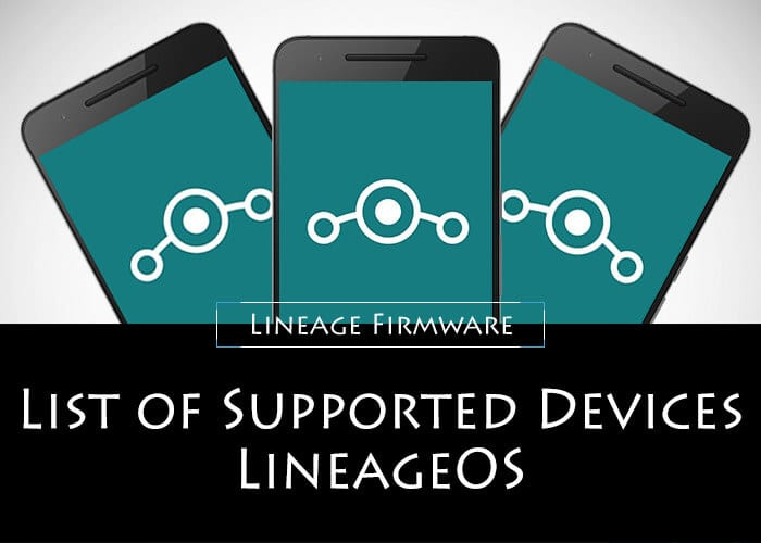 LineageOS Supported Devices